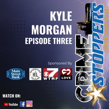 Case 1, Episode 3 – Kyle Morgan