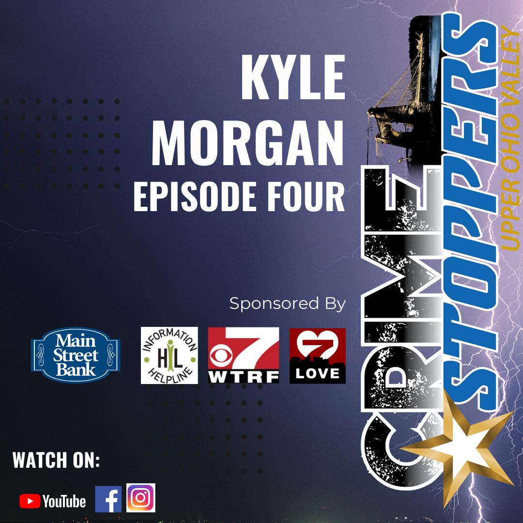 Case 1, Episode 4 – Kyle Morgan